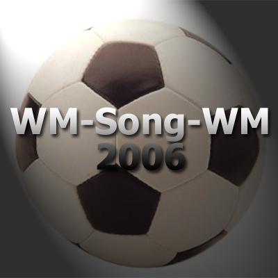 Die Wm Song Wm 2006 Popkulturjunkie De